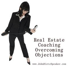 Real Estate Coaching - Overcoming Objections