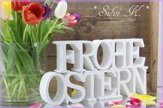 erhältlich hier: http://de.dawanda.com/product/59907115-frohe-ostern-2-schriftzuege-weiss FROHE OSTERN, Osterdekoration, Handarbeit aus Holz von Silvi K.
