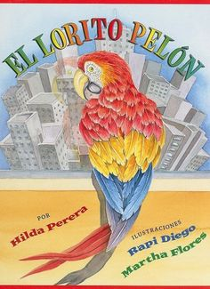 El Lorito Pelon (Spanish Edition) by Hilda Perera http://www.amazon.com/dp/1930332564/ref=cm_sw_r_pi_dp_EvvSub16H2494