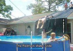 Redneck water slide!