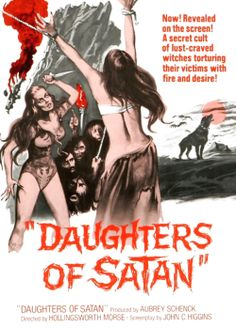 Daughters of Satan (1972) - It had Tom Selleck in it but he couldn't help this one. Third or fourth time I've tried to watch it but finally made it through.