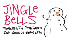 Scottecs - #Jingle Bells tradotta con Google #Translate