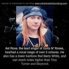 Everybody Says That Freddie Mercury Was The Best Singer, But I Think This Is A Proof That Axl Is The Best :D
