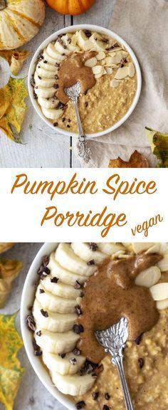 Vegan Pumpkin Spice Porridge – Romy London – New Avsa Restaurant Creamy Pumpkin Soup, Vegan Pumpkin, Pumpkin Recipes, Pumpkin Spice, Pumpkin Puree, Pumpkin Smoothie, Cake Recipes, Porridge Recipes, Porridge Ideas
