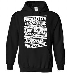 Admissions Advisor - #graduation gift #gift bags. THE BEST  => https://www.sunfrog.com/Camping/1-Black-84045756-Hoodie.html?id=60505