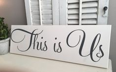 This is Us Family Sign Wedding Sign Home Decor