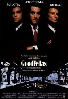 GoodFellas by Martin Scorsese