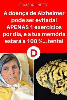 Alzheimer prevenir   A doença de Alzheimer pode ser evitada! APENAS 1 exercícios por dia, e a tua memória estará a 100 %... tenta!