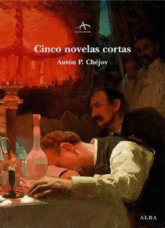 Resumen de Cinco novelas cortas, de Anton Chejov, genio del relato breve