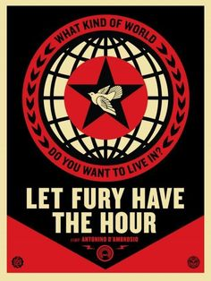 """Let Fury Have The Hour"" Film Poster by Shepard Fairey"