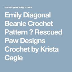 Emily Diagonal Beanie Crochet Pattern ⋆ Rescued Paw Designs Crochet by Krista Cagle