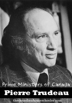 Prime Ministers of Canada Resources: Pierre Trudeau Trudeau Canada, John Mcdonald, Government Of Canada, Canadian History, Justin Trudeau, Prime Minister, Learning Resources, Homeschool, How To Memorize Things