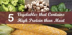 5 Vegetables That Contains High Protein Than Meat