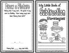 My Little Book of Subtraction Strategies. Could make one for multiplication for third grade!!!