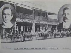 Rawlinson Bros at Church St,Parramatta....wholesale and retail grocer.A♥W
