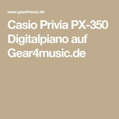 Casio Privia PX-350 Digitalpiano auf Gear4music.de