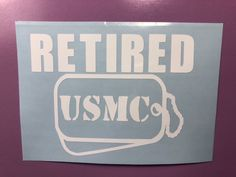 Retired USMC Dog Tags White Vinyl Decal Sticker Window Car Electronics | eBay Motors, Parts & Accessories, Car & Truck Parts | eBay!