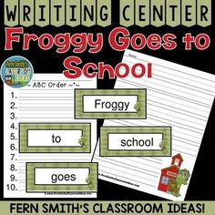 Froggy Goes to School Writing Center and Book Companion #TPT #FernSmithsClassroomIdeas