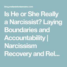 really narcissist laying boundaries accountability