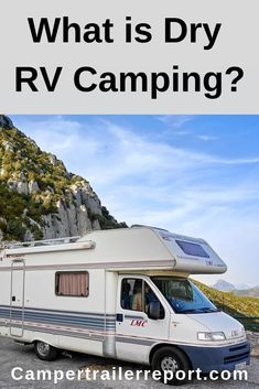 What is Dry RV Camping? Do you love to travel? If so, travel trailer camping is for you. Travel Trailer Camping, Rv Travel, Camping Gear, Travel Tips, Travel Advice, Vintage Campers Trailers, Camper Trailers, Alaska Camping, Teardrop Trailer