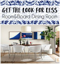 Get the Look for Less: Room & Board Dining Room. Love the look of Room and Board furniture, but can't afford the price tags? Get the same great look with Dwell Beautiful's budget copycat finds and save some money while keeping your design game high!