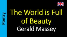 Poetry in English - Sanderlei Silveira: Gerald Massey - The World is Full of Beauty