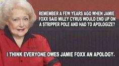 Sorry Jamie Foxx