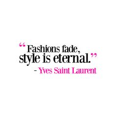 For Fashion Freaks FAMOUS FASHION QUOTES ❤ liked on Polyvore