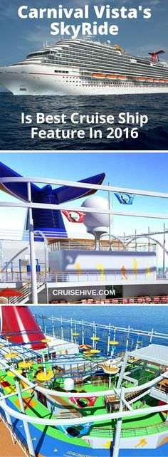 SkyRide On Carnival Vista Is Best Cruise Ship Feature In 2016