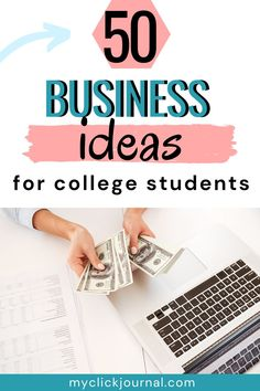 50+ Business Ideas for Students and College Women   make money in college   business and startup ideas for students   myclickjournal Business Ideas For Students, Great Business Ideas, Creative Business, Start A Business From Home, Starting Your Own Business, Student Jobs, College Students, Best Startup Ideas, Photography Business