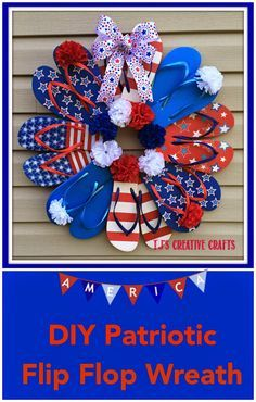 DIY: Dollar Store Patriotic Flip Flop Wreath Tutorial summer Fourth of July. Patriotic Wreath, Patriotic Crafts, July Crafts, Summer Crafts, 4th Of July Wreath, Summer Wreath, Spring Wreaths, Flip Flops Diy, Flip Flop Craft