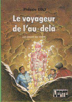 Le voyageur de l'au-delà par Philippe Ebly