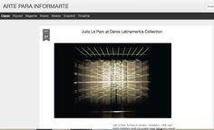 Medio: Arte para informarte http://arteparainformarte.blogspot.com.ar/2013/10/julio-le-parc-at-daros-latinamerica.html