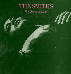 The Smiths   Louder than Bombs  How much did (do!) I love this album among others.