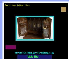 Small Liquor Cabinet Plans 182349 - Woodworking Plans and Projects!