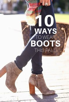 10 Ways To Wear Boots This Fall