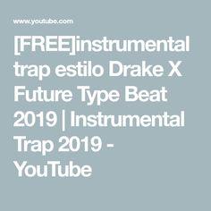 452dbbee43291d  FREE instrumental trap estilo Drake X Future Type Beat 2019