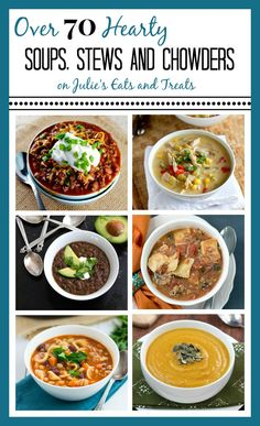 Grab a spoon and dig into 70 hearty soup recipes! Warm, comforting and flavorful soups to have the entire family smiling!   Read more at http://www.julieseatsandtreats.com/2014/03/hearty-soups/#3t4uybAoPxfRfvih.99