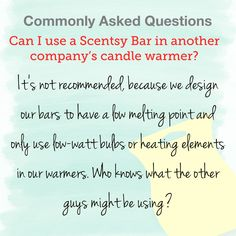 Can I use my Scentsy Bar in another company's warmer? Scentsy Bar, Candle Warmer, Did You Know, Jessie, Words, Flyers, Business Ideas, Kitchen Ideas, Parties
