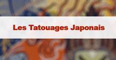 Tatouage japonais / #japon #japonais