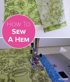 Being able to hem on your sewing machine saves time and money. You can make your own curtains, hem a skirt or shorten a dress – all without leaving your house!  http://www.ehow.com/how_7698575_sew-hem-sewing-machine.html?utm_source=pinterest.com&utm_medium=referral&utm_content=freestyle&utm_campaign=fanpage