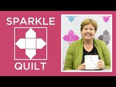 Make the Sparkle Quilt with Jenny Doan! - YouTube