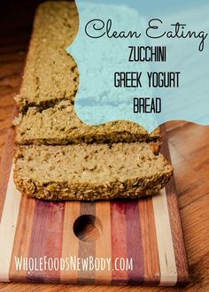 Whole Foods...New Body {Clean Eating Zucchini Bread} - A+ Note: Prepare as muffins vs. bread OR bake bread longer.