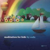 Meditation for Kids by Sada (CD cover art)