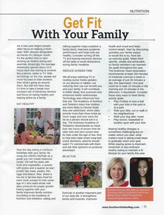 January is Family Fit Lifestyle Month. My Texas Health Resources Presbyterian Hospital Dallas Dietetic intern, Vivian Wang, provides tips for nutrition and activity for families to try in the January issue of Southern Dallas County Business and Living Magazine article.