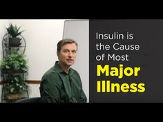 Insulin is the Cause of Most Major Illnesses (DrBerg) - YouTube