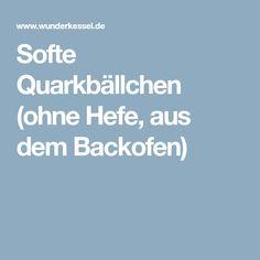 Softe Quarkbällchen (ohne Hefe, aus dem Backofen)