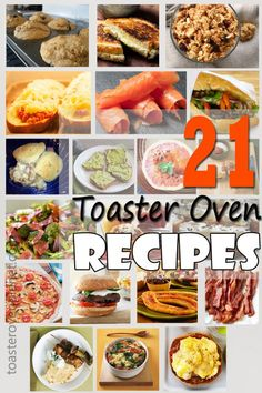 21 Toaster Oven Recipes