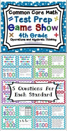 4th Grade Math Test Prep (Common Core Aligned) Operations and Algebraic Thinking - Make test prep something to look forward to with this game show style review. $: https://www.teacherspayteachers.com/Product/4th-Grade-Common-Core-Math-Test-Prep-Game-Show-Operations-and-Algebraic-Thinking-1040469?utm_content=buffer0d267&utm_medium=social&utm_source=pinterest.com&utm_campaign=buffer