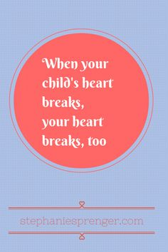 Dealing with disappointment sucks when you're a kid ... and a parent.  My Child's Heart Breaks, My Heart Breaks: http://www.stephaniesprenger.com/2014/08/17/childs-heart-breaks-heart-breaks/